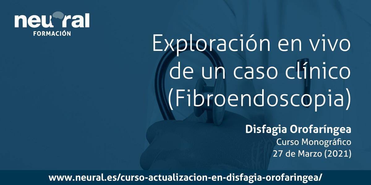 fibroendoscopia disfagia