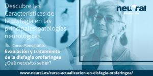 curso disfagia orofaringea neural